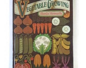 1975 Good Housekeeping Vegetable Growing by Sheila Howarth
