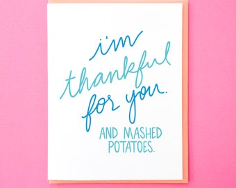 Funny Thanksgiving Card. Mashed Potatoes Card. Funny Food Card. Funny Friendsgiving Card. Thankful for You. Thanksgiving Thank You Note