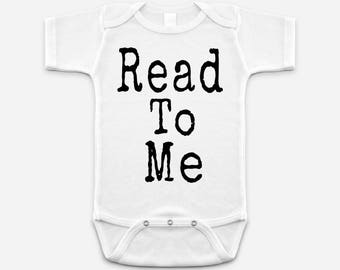 """Read To Me - Baby Body Suit or choose your own bookish phrase """"typed"""" in vintage typewriter font."""