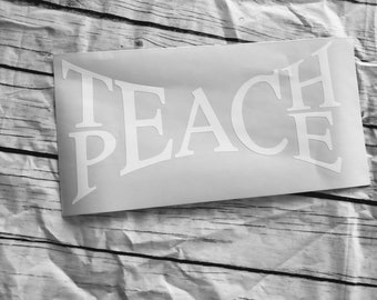 Teach Peace Decal Sticker