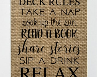 Deck Rules - BURLAP SIGN 5x7 8x10 - Rustic Vintage/Home Decor/Love House Sign