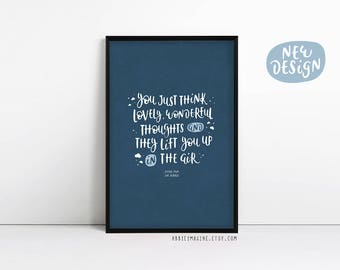 Peter Pan Poster, J M Barrie Quote, Typography Print, You Just Think Lovely Wonderful Thoughts, Modern Art, Wall Decor, Book lover