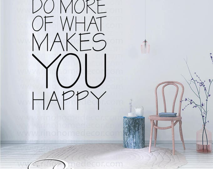 do more of what makes you happy wall decal wall quote vinyl lettering sticker home decor wall saying