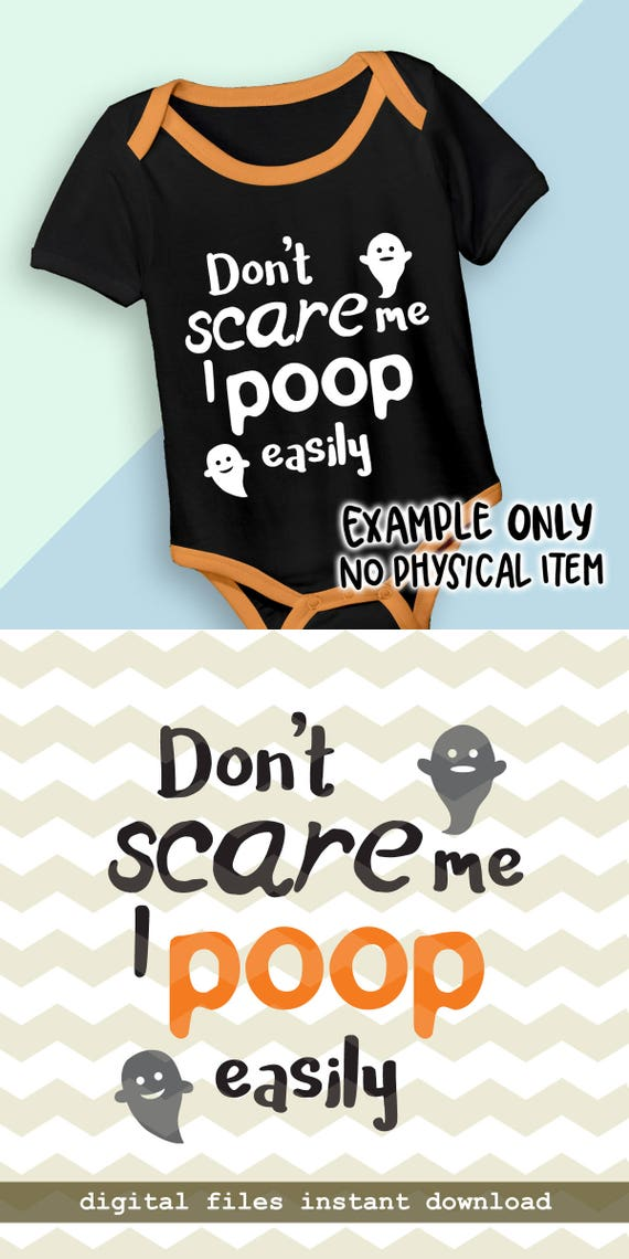 Items Similar To Halloween Don T Scare Me I Poop Easily