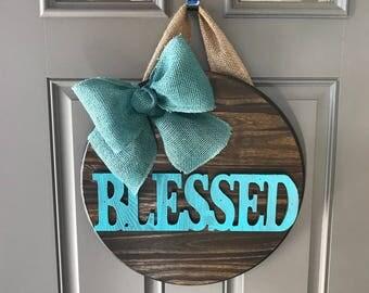 Blessed Door Hanger, Blessed Sign, Front Door Sign, Religious Door Hanger, Blessed Door Decor, Spring Wreath, Easter Door Hanger, Wood Sign