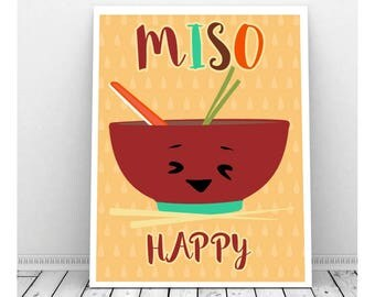 Miso Happy, Funny Food Pun, Funny Instant Download, Miso Soup, Japanese, Downloadable Art, Kawaii, Kitchen Art