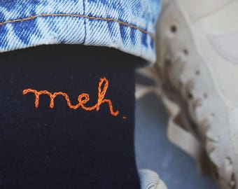 Meh embroidered socks / Chaussettes brodées meh