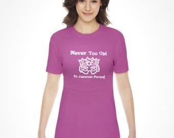 Never Too Old to Celebrate Purim Women T-Shirt