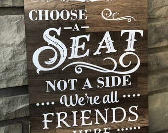 Wedding Welcome Sign pick a seat either side Weddings Wedding Signs rustic wooden sign - Wedding Decoration
