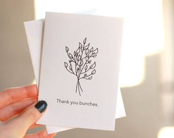 Thank you bunches. | Greeting Card, Thank you Card, Thank you, Thankful, Bunch, Bunches