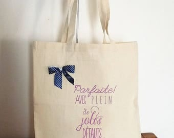 "Bag Tote bag message ""Perfect with lots of small defects"" reusable, eco-friendly"
