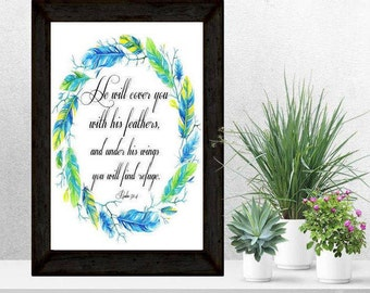 Psalm 91:4 Bible Verse, He Will Cover You with His Feathers and Under His Wings You Will Find Refuge, Scripture Printable Wall Art Download