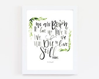 PHYSICAL/We are Born to Love, we Live to Love and we will Die to Love Still More/St. Joseph/8x10 Print