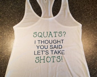 Squats? I thought you said shots!
