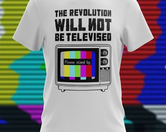 The revolution will not be televised TV music Gil Scott-Heron T-Shirt