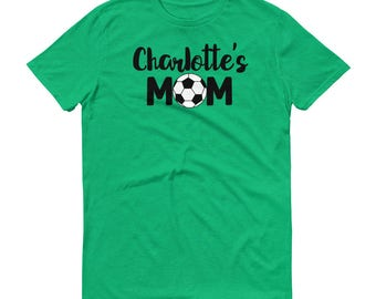 Personalized Soccer Mom Shirt With Your Child's Name - Customized Soccer Mom T-Shirt - Soccer Ball Team Shirt