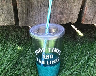 Good Times & Tan Lines | Glittered 16 oz Tumbler | BPA FREE