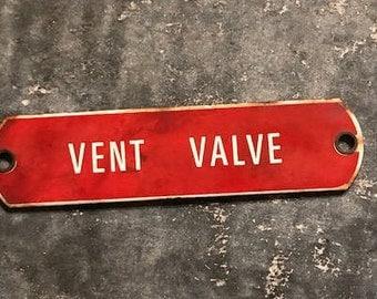 Vent Valve Porcelain Sign