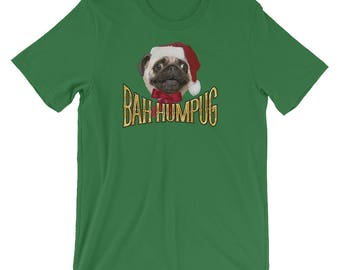 "Christmas Pug Shirt | ""BAH HUMPUG!"" 