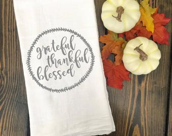 Grateful Thankful Blessed Tea Towel Flour Sack Give Thanks Fall Pumpkin Farmhouse Kitchen Cottage Shabby Chic Magnolia Market
