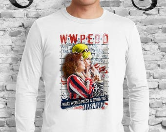 What Would Patsy and Edina Do, Darling? White T-Shirt. Ab Fab. Absolutely Fabulous. BBC. Campy. Gay. Drag Queen.