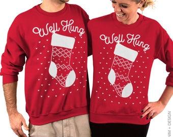 Well Hung, Ugly Christmas, Mens Ugly Sweater, Sweater, Unisex, Sweatshirt, Crew Neck, Mens Sweatshirt, Funny Christmas, Shirt, Gift for Him