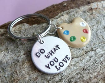 Artist Gift Art Creative Gift Do What You Love Artist Key Chain Hand Stamped Polymer Clay