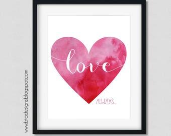 "Customizeable ""Love Always"" Digital Valentines Printable"