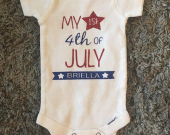 Personalized First Fourth of July -My First 4th of July Bodysuit -Fourth Of July Outfit -Infant 4th of July Outfit -Baby Boy -Baby Girl