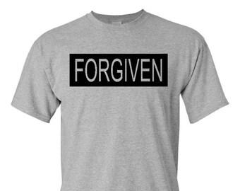 Forgiven shirt - I've been forgiven - Forgiven of Sin