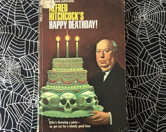 ALFRED HITCHCOCK'S Happy Deathday! (Paperback Anthology)