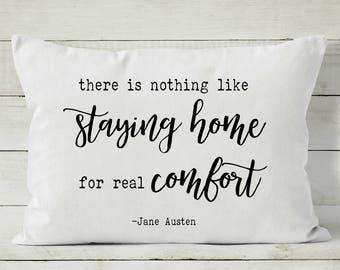 Jane Austen Quote - Jane Austen - Quote Pillow - Pillow Cover - Housewarming Gift