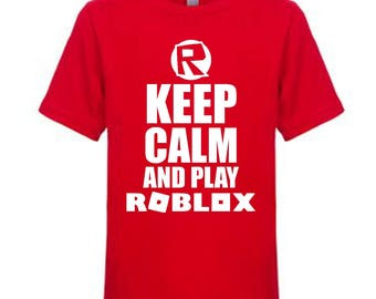 Keep Calm and Play Roblox Shirt, Gift for Child, Gift for Kid, Gift for Gamer, Under 25, Gaming Shirt, Computer Game