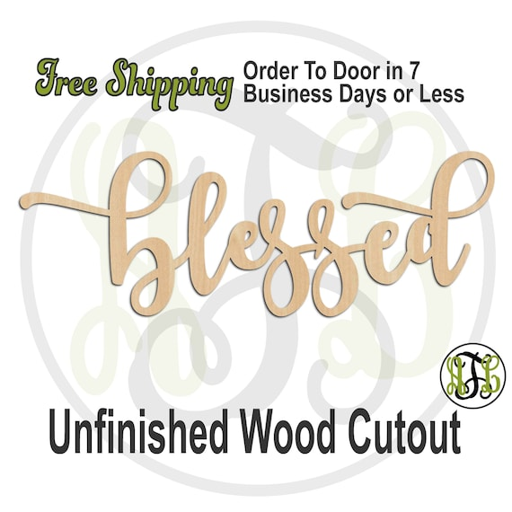 blessed 2 - 320291FrFt- Word Cutout, unfinished, wood cutout, wood craft, laser cut wood, wood cut out, Door Hanger, wood cut out, wooden