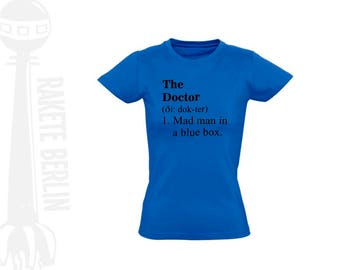 Woman T-Shirt  'The Doctor (Dr. Who)'