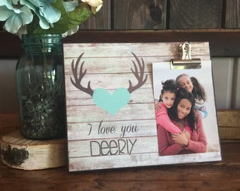 I Love You Deerly, Wedding Gift, Anniversary Gift, Housewarming Gift, Valentine's Day Gift,  8x10 Photo Board With Clip Display
