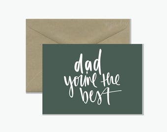 Dad You're the Best Greeting Card | Father's Day Gift Card