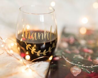 Thankful, stemless wine glass, wine glass,wine lover,wine gift,Thanksgiving,Christmas,Dinner,holiday wine glass, Gift,Gifts for her,under 25