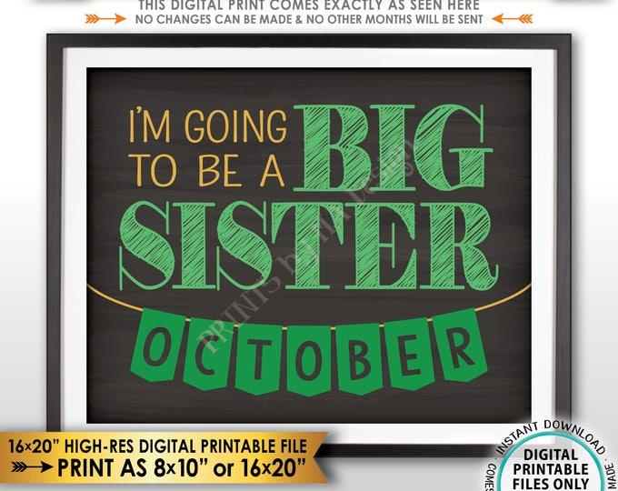 St Patrick's Day Pregnancy Announcement Sign, I'm Going to be a Big Sister in OCTOBER Dated Chalkboard Style PRINTABLE Reveal Sign <ID>