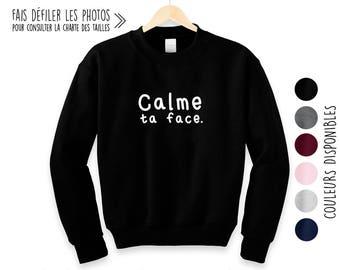 Calme ta face.Unisex Crewneck Sweatshirt.Petite Gazelle Atelier