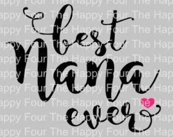 Best Nana Ever SVG STUDIO FILE Cameo Cricut Design Nana Grandma Cute heart Love