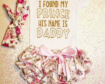 Baby girl outfit, baby girl clothes, onesie, baby girl outfit,  I found my prince his name is daddy, Father's Day gift, baby girl outfit
