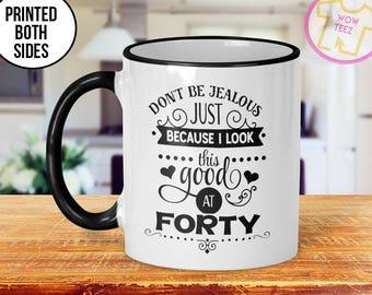 40th Mug, 40th Birthday Mug, 40th Gift Idea, 40th Birthday Gift, 1977 Birthday Mug, 40th Birthday Idea, 40 years old, Funny 40th Gift, Mug