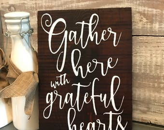 Gather here with grateful hearts sign, Fall decoration, rustic, Fall sign, hand painted wood, Thanksgiving decoration, thankful sign