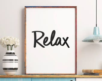 "Wall Decor Home Decor ""Relax"" Poster Monochrome Home Decor Typography Print Black and White Inspirational Wall Art Digital Download"