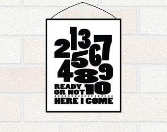 Monochrome Kids Room PRINTABLE, Monochrome Nursery Art, Numbers Art, Black and white decor, Number Poster, 1-10 Ready or Not Here I come