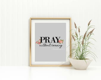 Pray Without Ceasing Printable Wall Art JPG