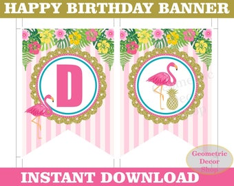 Flamingo Happy Birthday Banner Printable Pineapple INSTANT DOWNLOAD pink gold luau Hawaiian pool party BNFL1