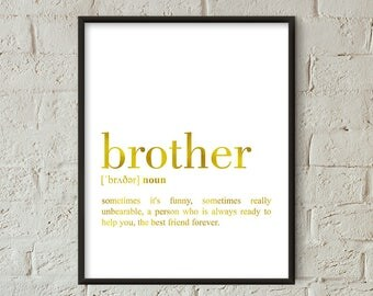 Brother Definition Print Gold, Brother Printable Poster, Brother Quote Printable, Brother Wall Art, Brother Gft, Gift For Brother (W074)