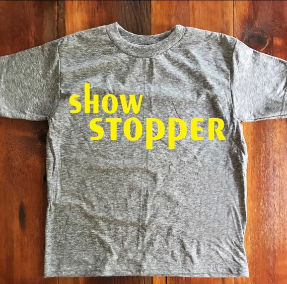 SHOW STOPPER tee